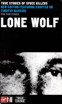 Lone Wolf: True Stories of Spree Killers