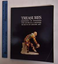 Treasures of the George R. Gardiner Museum of Ceramic Art