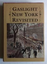 Gaslight New York Revisited.