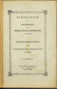 Handelingen van de Maatschappij der Nederlandse Letterkunde te Leiden en levensberichten harer afgestorven medeleden  1921-1922, 1922-1923 , 1923 - 1924 , 1924 - 1925  4 delen