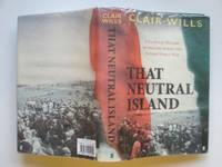 image of That neutral island: a cultural history of Ireland during the Second World  War