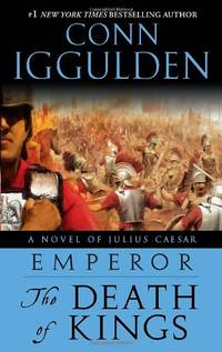 image of Emperor: The Death of Kings: A Novel of Julius Caesar: 02