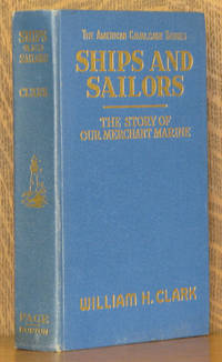 SHIPS AND SAILORS THE STORY OF OUR MERCHANT MARINE