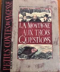 La Montagne Aux Trois Questions (Petits Contes de Sagesse) (French Edition)