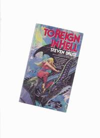 image of To Reign in Hell --by Steven Brust --a signed Copy