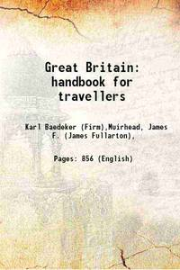 image of Great Britain: handbook for travellers 1906 [Hardcover]