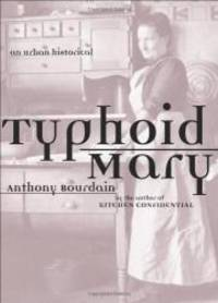image of Typhoid Mary: An Urban Historical