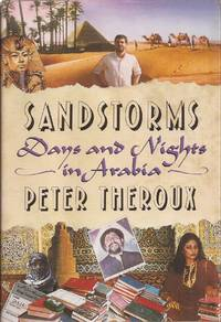 Sandstorms: Days and Nights in Arabia