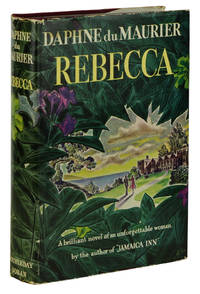 Rebecca by  Daphne du Maurier - First Edition - 1938 - from Burnside Rare Books, ABAA and Biblio.com