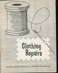 Clothing Repairs, Home and Garden Bulletin No. 107