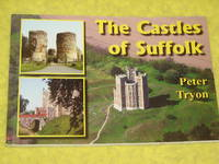 The Castles of Suffolk by Peter Tryon - Paperback - First Edition - 2004 - from Pullet's Books (SKU: 001492)