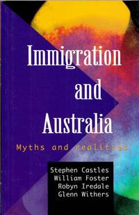 Immigration and Australia Myths and Realities