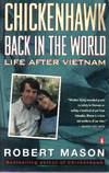image of Chickenhawk: Back in the World: Life After Vietnam