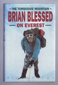 The Turquoise Mountain: Brian Blessed on Everest by Brian Blessed - Signed First Edition - 1991 - from Bailgate Books Ltd and Biblio.com