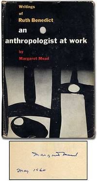 the work of ruth benedict An anthropologist at work is the product of a long collaboration between ruth benedict and margaret mead mead, who was benedict's student, colleague, and eventually her biographer, here has collected the bulk of ruth benedict&#39s writings.