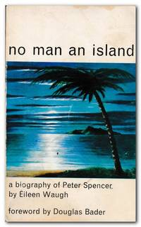 image of No Man an Island A Biography of Peter Spencer