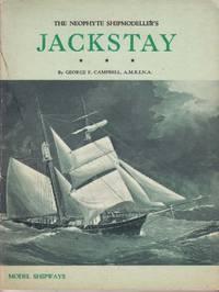 The Neophyte Shipmodeller's Jackstay.