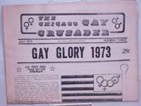 image of Chicago Gay Crusader: the total community newspaper; #3, July 1973: Gay Glory 1973; Gay Pride Week Huge Success