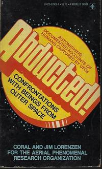 ABDUCTED! Confrontations with Beings From Outer Space