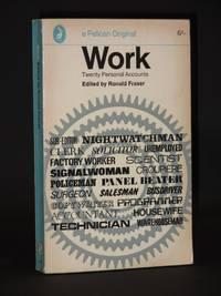 Work. Twenty Personal Accounts: (Pelican Book No. A917)