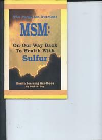 The Forgotten Nutrient MSM