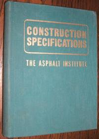 image of Construction Specifications of the Asphalt Institute