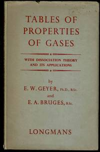 image of Tables of Properties of Gases: With Dissociation Theory and its Applications