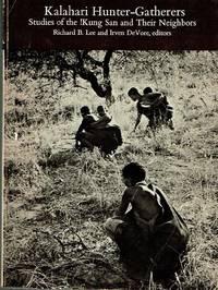 image of Kalahari Hunter-Gatherers  Studies of the !Kung San and their Neighbors