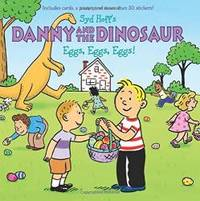 Danny and the Dinosaur: Eggs, Eggs, Eggs! by Syd Hoff - Paperback - 2018-01-23 - from Books Express and Biblio.com