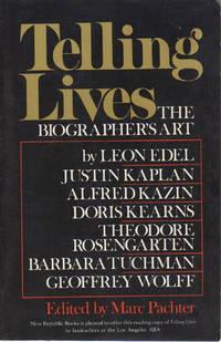 TELLING LIVES: The Biographer's Art.