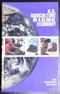 U.S. Agriculture in a Global Economy: 1985 Yearbook of Agriculture
