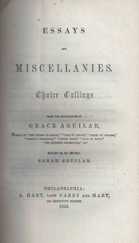 Essays and Miscellanies. Choice Cullings Selected by her Mother.