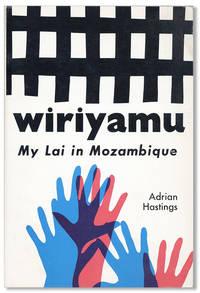 Wiriyamu: My Lai in Mozambique