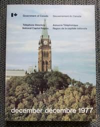 image of TELEPHONE DIRECTORY - NATIONAL CAPITAL REGION / ANNUAIRE TELEPHONIQUE - REGION DE LA CAPITALE NATIONALE.  DECEMBER / DECEMBRE 1977.