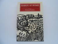 Hardy at Home: The People and Place of His Wessex