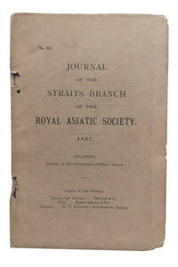 Journal of the Straits Branch of the Royal Asiatic Society. 1887. [Issue No. 19]
