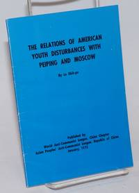 The relations of American youth disturbances with Peiping and Moscow