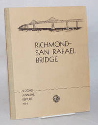 Richmond-San Rafael Bridge; second annual report to the Governor of California by the Director of Public Works September 1, 1953 to September 1, 1954