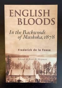 image of English Bloods: In the Backwoods of Muskoka, 1878