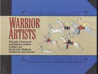 image of Warrior Artists : Historic Cheyenne And Kiowa Indian Ledger Art: Drawn By Making Medicine And Zotum