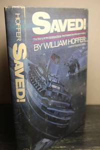 Saved!  The story of the Andrea Doria, the greatest sea rescue in history by  William Hoffer - Hardcover - Book Club Edition - 1979 - from Hammonds Books  and Biblio.com