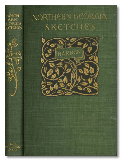 Chicago: A. C. McClurg & Co., 1900. 305,pp. Small octavo. Gilt lettered and decorated green cloth. A...