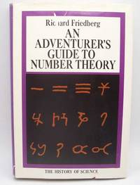 image of An Adventurer's Guide to Number Theory (The History of Science)