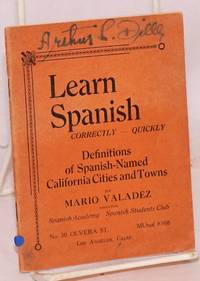 Learn Spanish; correctly - quickly, definitions of Spanish-named California cities and towns