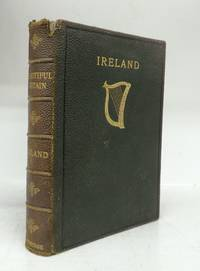 Beautiful Britain: Ireland. Painted by Francis S. Walker R. H. A.  Described by Frank Mathew