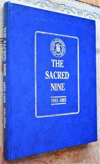THE SACRED NINE A Centenary Appreciation Of The Royal Worlington And Newmarket Golf Club 1893-1993