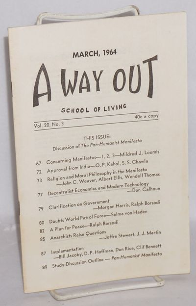 Brookville, OH: The School of Living, 1964. p.67-95, wraps. Anarchist magazine with contributions by...