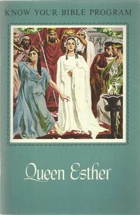 Queen Esther (Know your Bible program)