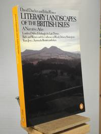 Literary Landscapes of the British Isles: A Narrative Atlas by David Daiches; John Flower - Paperback - Reprint.  - 1981 - from Henniker Book Farm and Biblio.co.uk