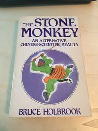 The Stone Monkey: An Alternative, Chinese-Scientific, Reality